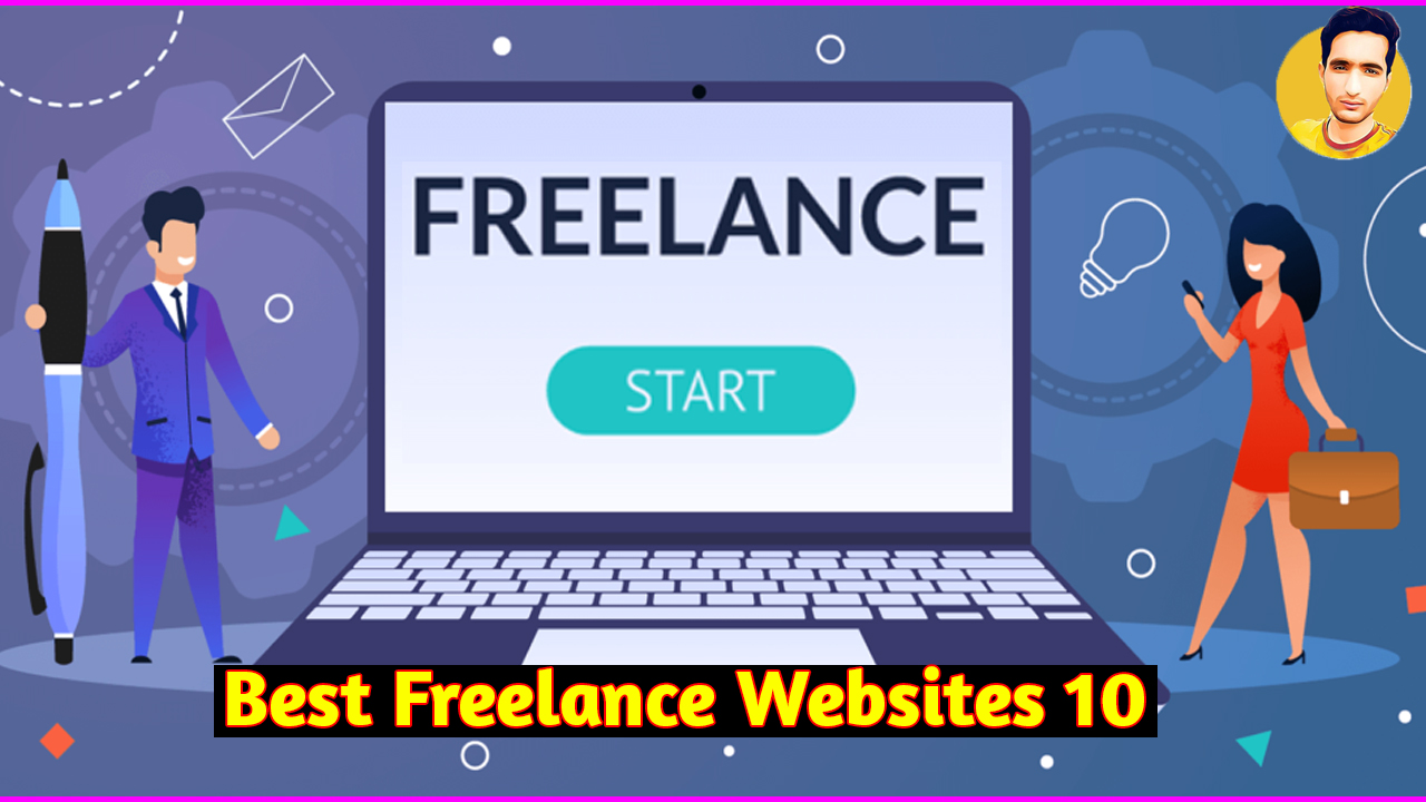 10 Best Freelance Websites to Find Work in 2020