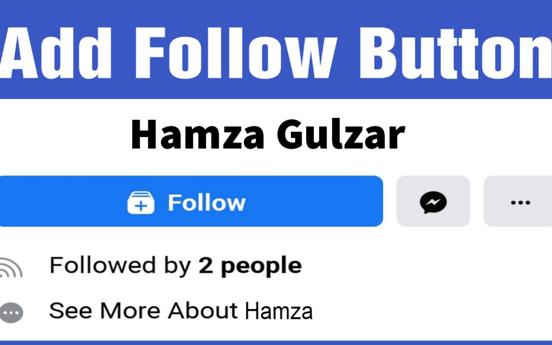 How to Add a Follow Button on Your Facebook Profile 2021